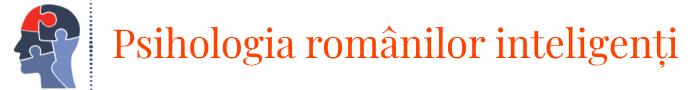 Psihologia românilor inteligenți